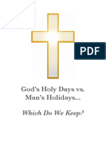 God's Holy Days vs. Man's Holidays_Which Do We Keep?