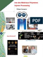 Mise en Forme des Matériaux Polymères Polymer Processing. Philippe Cassagnau