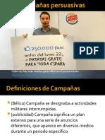 CDD15, Las campañas persuasivas