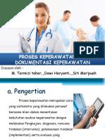 293658157-PROSES-KEPERAWATAN-dan-DOKUMENTASI-KEPERAWATAN-ppt.ppt
