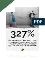 327% incrementa i profitti del tuo negozio con queste 15 tecniche di vendita-cliento school.pdf