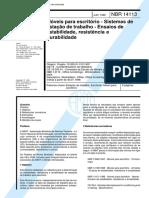 NBR 14113 - Moveis para escritorio - Sistemas de estacao de trabalho - Ensaios de estabilidade re