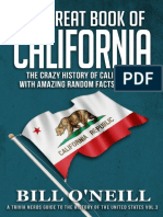 (a Trivia Nerds Guide to the History of the United States_ 3) Bill O'Neill - The Great Book of California_ the Crazy History of California With Amazing Random Facts & Trivia (2018)