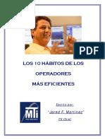Los 10 Habitos de los operadores mas eficientes by Jared Martinez V2 0 (4).pdf