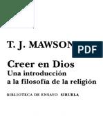Mawson, T. J. - Creer en Dios. Una introducción a la filosofía de la religión.pdf