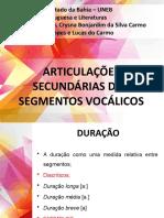 Apresentação Articulações Secundárias dos Segmentos Vocálicos