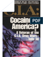 Cocaine in America - Veteran of the CIA Drug War Tells All