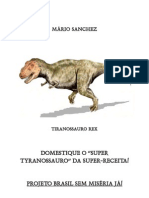 Domestiqueosupertyranossauro
