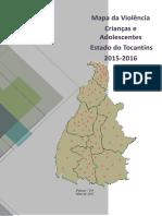 MAPA_DA_VIOLENCIA_CRIANCAS_ADOLESCENTES_TOCANTINS_2015_2016