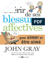 Guérir de Ses Blessures Pour Être Aime – John Gray