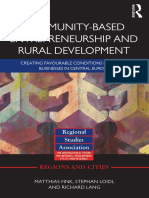 (Regions and Cities) Matthias Fink, Stephan Loidl, Richard Lang - Community-based Entrepreneurship and Rural Development_ Creating Favourable Conditions for Small Businesses in Central Europe-Routledg.pdf