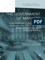 Rasheed Saleuddin - The Government of Markets_ How Interwar Collaborations between the CBOT and the State Created Modern Futures Trading-Palgrave Macmillan (2018)