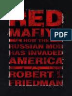 Red Mafiya- How the Russian Mob by Robert I. Friedman (2000)