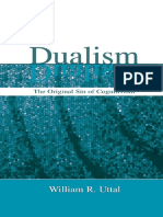 Uttal, W. R. (2004). Dualism The original sin of cognitivism. Mahwah, NJ Lawrence
