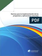Normas para la implementación de los programas y aplicaciones concretas 2014