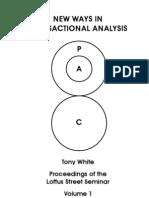 (NLP) - White, Tony - New Ways in Transactional Analysis