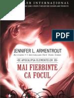 Jennifer L. Armentrout - Mai Fierbinte Decât Focul
