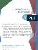 GESTIÓN DE LA INNOVACIÓN UNIDAD 1.pptx