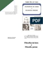 Filosofias da Hora e Filosofia Perene - Emílio Silva de Castro(2)