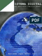 El Ecosistema Digital. Modelos de Comunicación, Nuevos Medios y Público en Internet