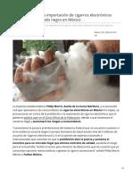19/Febrero/2020 La prohibición a la importación de cigarros electrónicos detonará el mercado negro en México