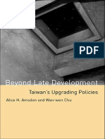 Alice H. Amsden, Wan-wen Chu - Beyond Late Development_ Taiwan's Upgrading Policies-The MIT Press (2003)