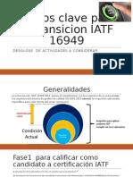 Puntos relevantes transicion IATF.pptx