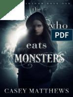 The One Who Eats Monsters- Casey Matthews.epub