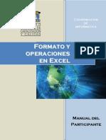 FORMATO Y OPERACIONES CON EXCEL. Presentación Formato y Operaciones en Excel Unidad Básica Fundamentos de Excel