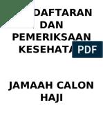 PENDAFTARAN DAN PEMERIKSAAN KESEHATAN JAMAAH CALON HAJI.docx