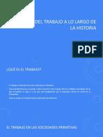 TRABAJO A LO LARGO DE LA HISTORIA PPT.pptx
