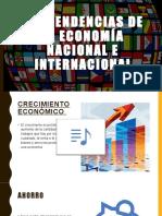 Las tendencias de la economía nacional e internacional.pptx