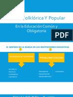 Danza Folklórica Y Popular en la educación común