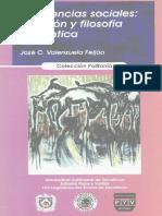 Las Ciencias Sociales. Sinrazón y Filosofía Romántica - José C. Valenzuela Feijoó