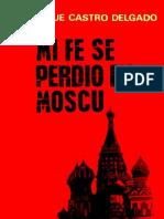 mi-fe-se-perdio-en-moscu-enrique-castro-delgado-55bd3bc2250ad.pdf