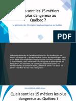 Les statistiques des 15 métiers les plus dangereux dans la province de Québec