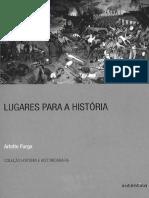 Arlette Farge - Lugares para a História.pdf