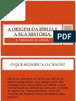 273712309-A-Origem-Da-Biblia-e-a-Sua-Historia-EBD-2015.pptx