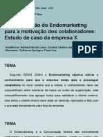 A contribuição do Endomarketing para a motivação dos colaboradores_ Estudo de caso da empresa X