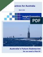Australias Future Submarine Insight Economics Report 11 March 2020