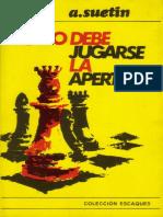 16_Como Debe Jugarse la Apertura_A Suetin.pdf