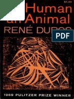 René Jules Dubos - So Human an Animal (1969)