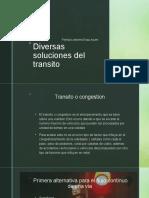 Diversas soluciones al transito .pptx.pptx