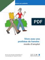Vivre Avec Une Prothèse de Hanche_ Mode d Emploi. Information Destinée Aux Patients