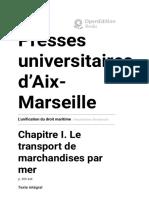 L'unification du droit maritime - Chapitre I. Le transport de marchandises par mer - Presses universitaires d'Aix-Marseille