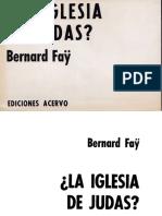 La Iglesia de Judas - Bernard Fay (V)
