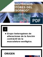 """CAP. 30 y 31 """"TRASTORNOS MOTORES DEL ESOFAGO Y TX QX DE ACALASIA"""