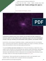 A matéria escura pode ser mais antiga do que o Big Bang - ZAP