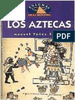 Los Aztecas - Manuel Yanez Solana