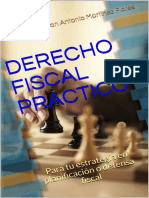 DERECHO FISCAL PRACTICO – Para tu estrategia en planificación o defensa fiscal (Spanish Edition)